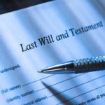 Estate Planning and Your Will